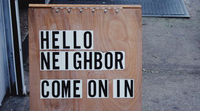 Will You Be My Neighbor?
